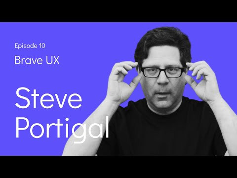 Brave UX: An interview with Steve Portigal